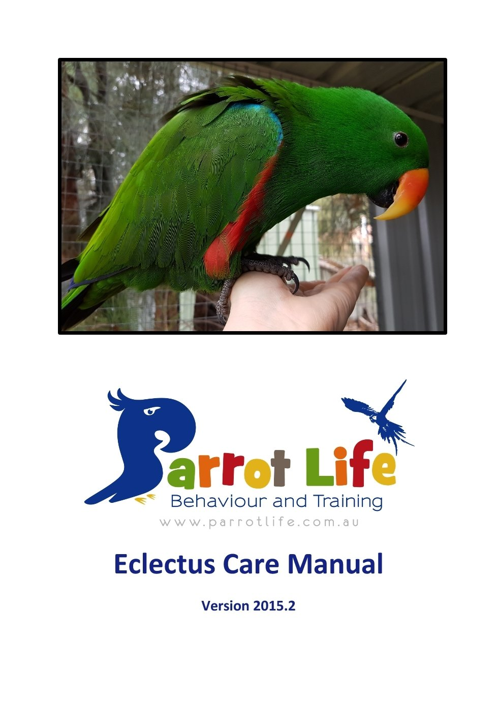 Parrot Life® Eclectus Care Manual