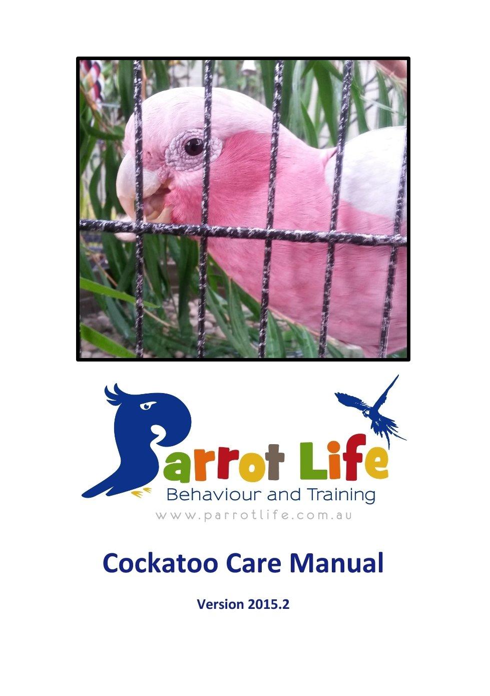 Parrot Life® Cockatoo Care Manual