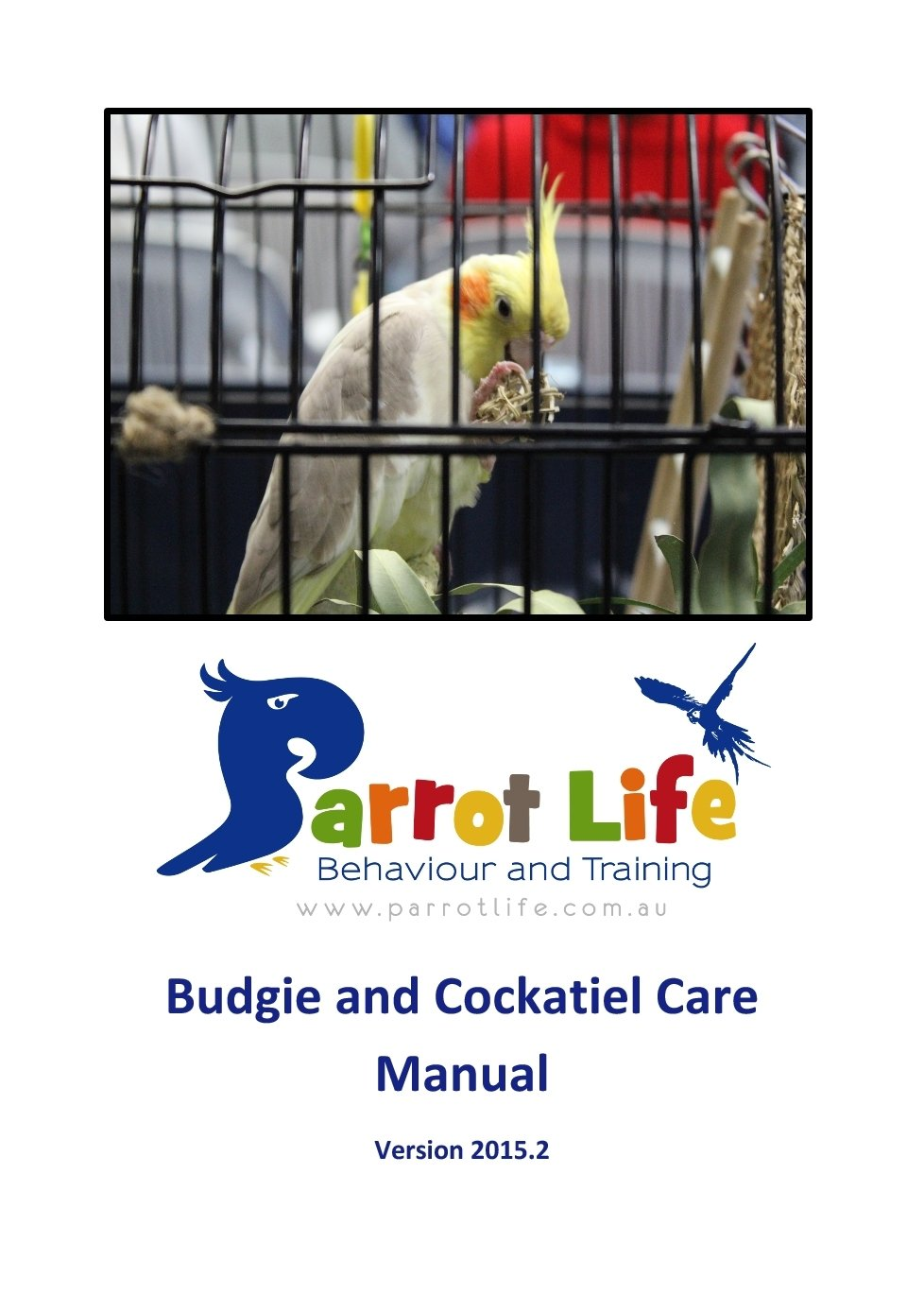 Parrot Life® Budgie and Cockatiel Care Manual