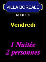 1 Nuitée - 2 personnes (Vendredi)