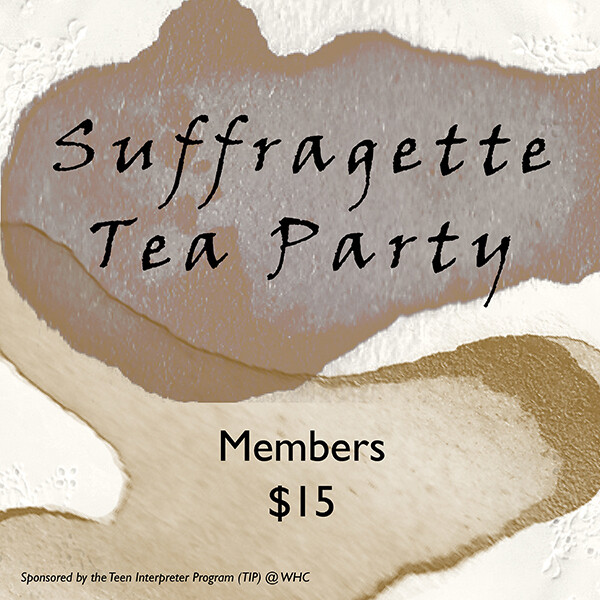 Suffragette Tea Party (Members)