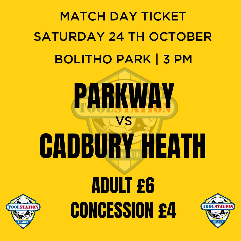 Parkway v Cadbury Heath Match Day Ticket
