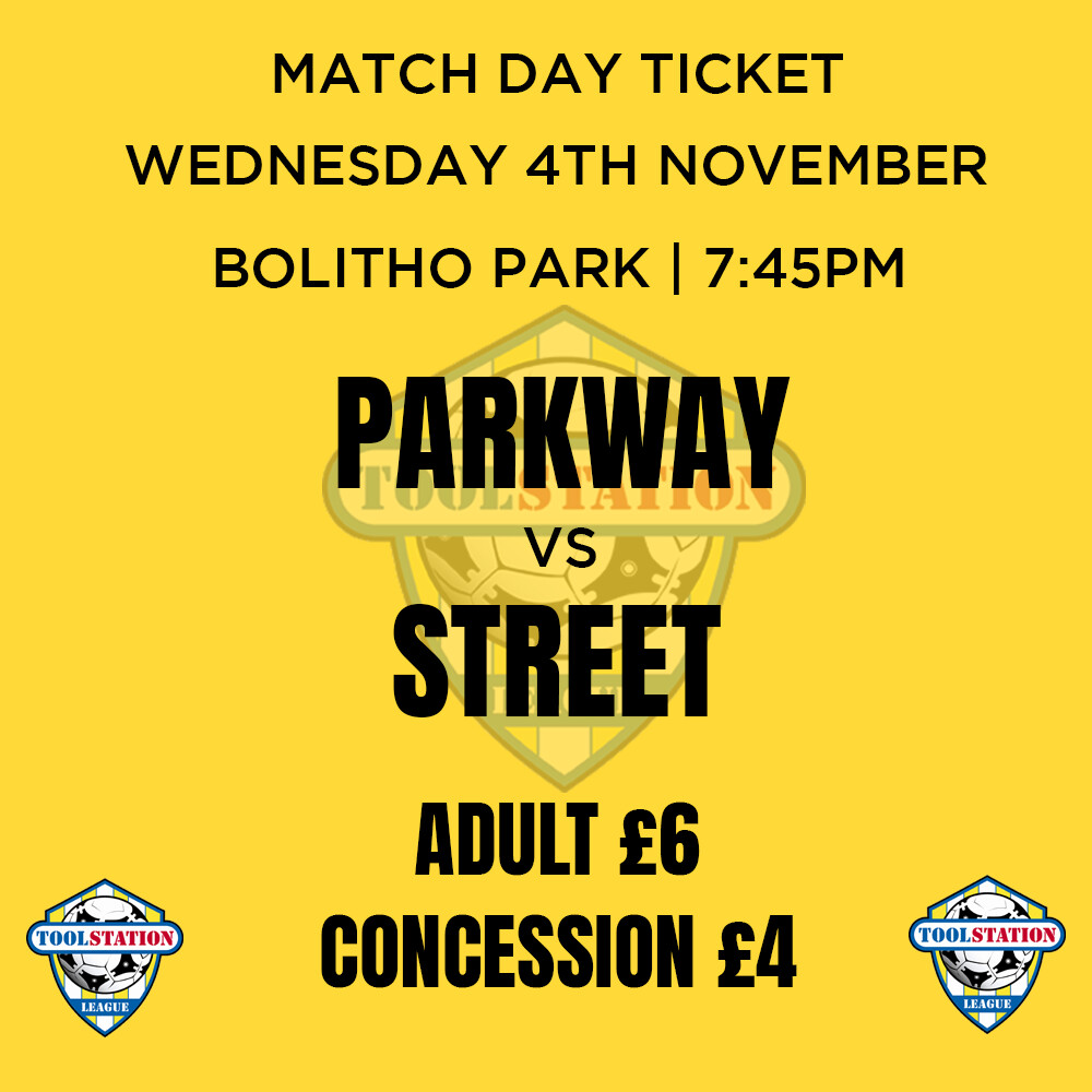 Parkway v Street Match Day Ticket