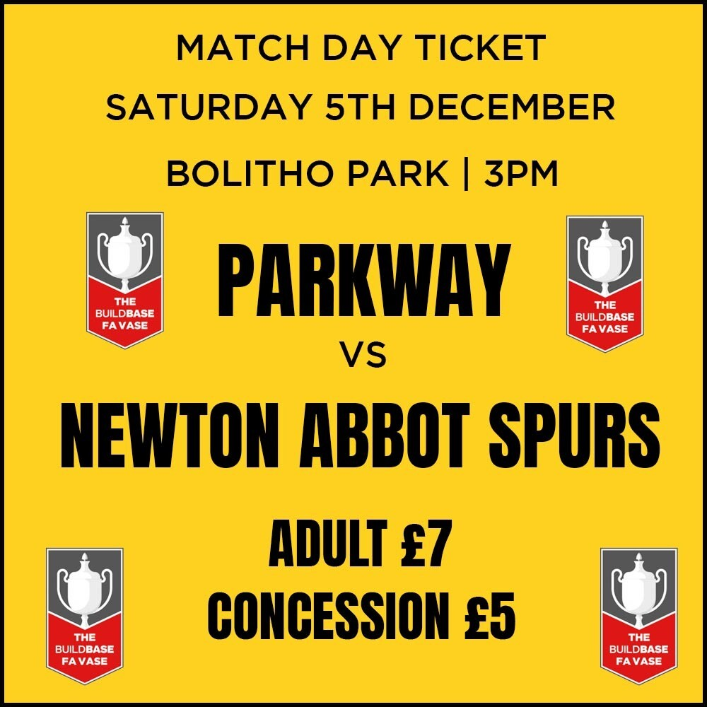 Parkway v Newton Abbot Spurs Match Day Ticket