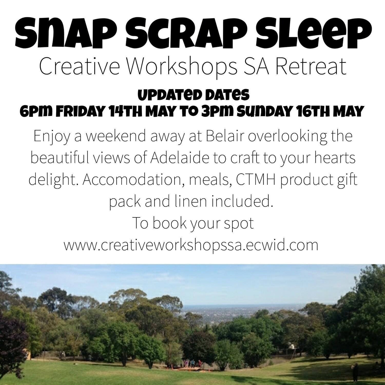 Snap Scrap Sleep Retreat $250 with a $50 deposit