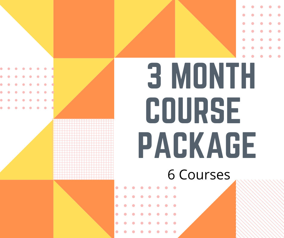 3 Month Package - 6 courses