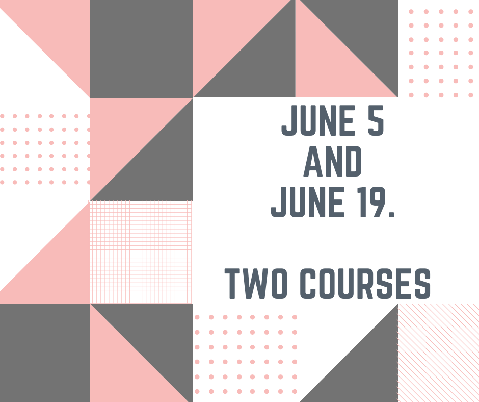 June 5 and 19, 2021.  Earn 15 contact hours.