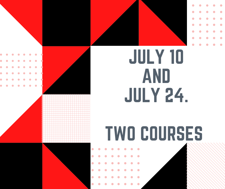 July 10 and 24. Earn 15 contact hours.