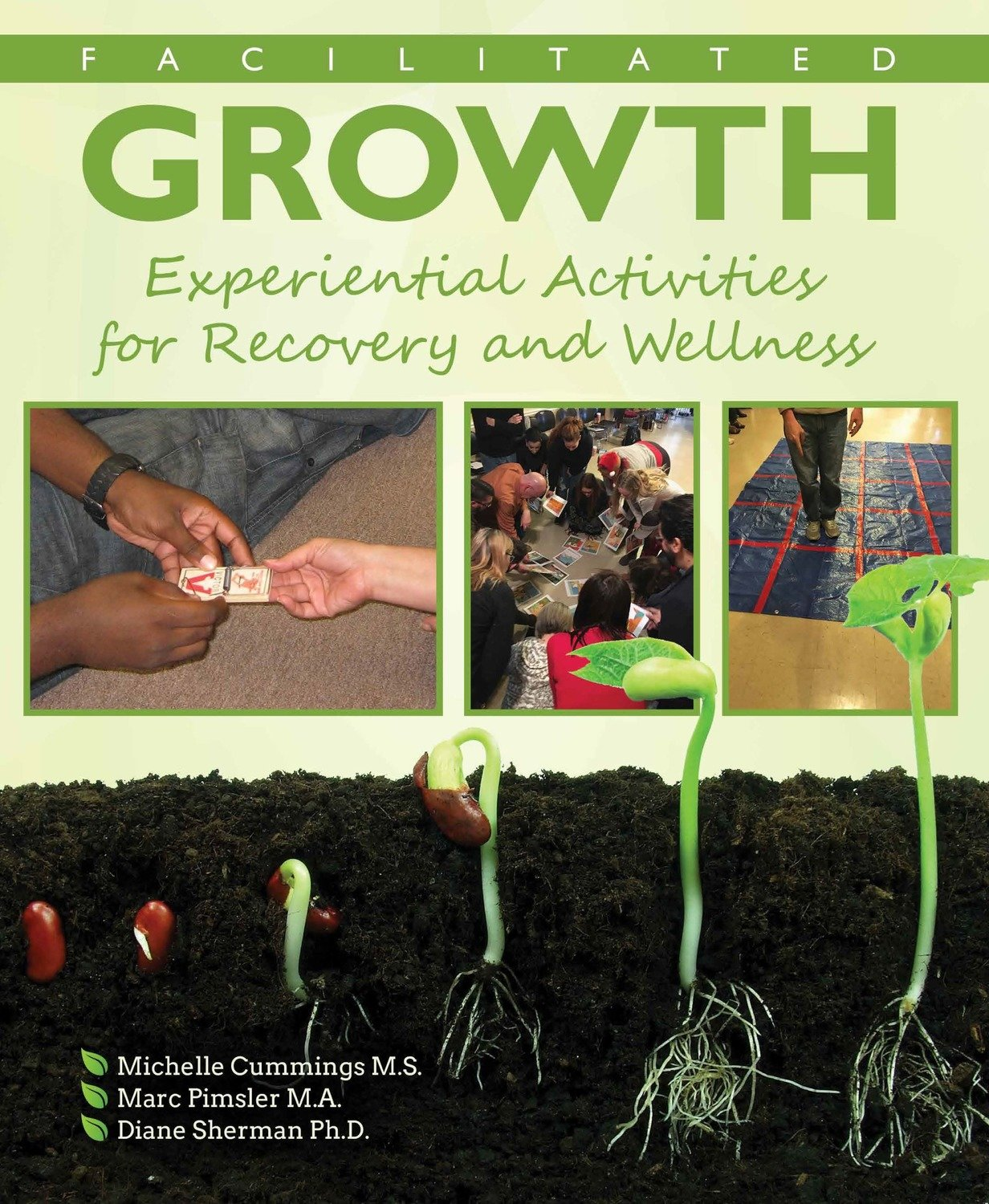 Facilitated Growth: Experiential Activities