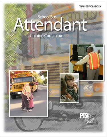 NATIONAL School Bus Attendant Training WORKBOOK