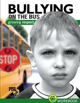 Bullying on the Bus–Growing Respect WORKBOOK