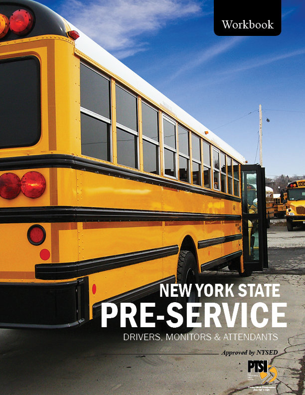 NYS PRE-SERVICE for Drivers, Monitors/Attendants WORKBOOK