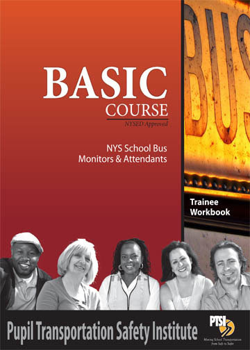 NYS Bus Attendant/Monitor Basic Course WORKBOOK