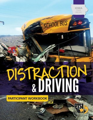 Iowa State Specific Distraction & Driving WORKBOOK