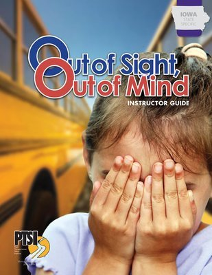 Iowa State Specific — Out of Sight, Out of Mind: The Critical Issue of Leaving Children on Buses WORKBOOK