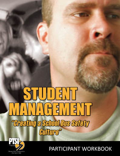 """Student Management """"Creating a Bus Safety Culture"""" WORKBOOK"""