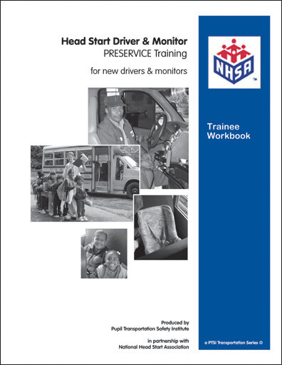 """Attitude Matters"" Head Start INSERVICE Driver & Monitor WORKBOOK"