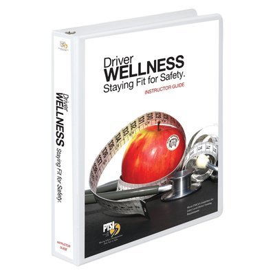 Driver Wellness: Staying Fit for Safety Training Curriculum