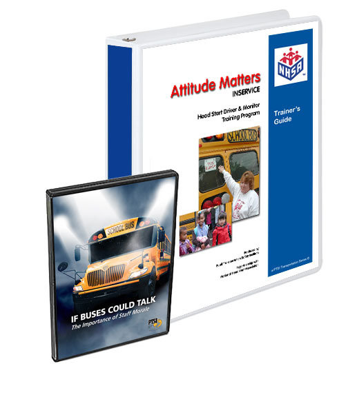 """""""Attitude Matters"""" Head Start INSERVICE Driver and Monitor Training Package"""