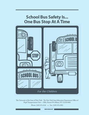 2019 NYS School Bus Safety Is...One Bus Stop At A Time (SBSIOBSAAT)