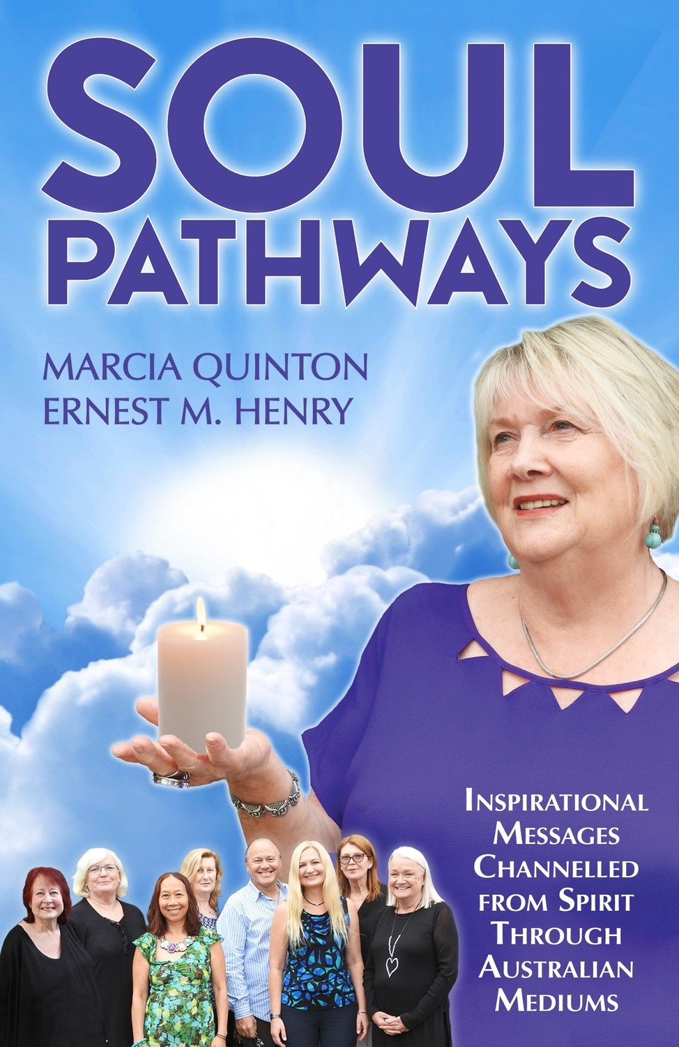Soul Pathways authors Marcia Quinton & Ernest M.Henry Printed version