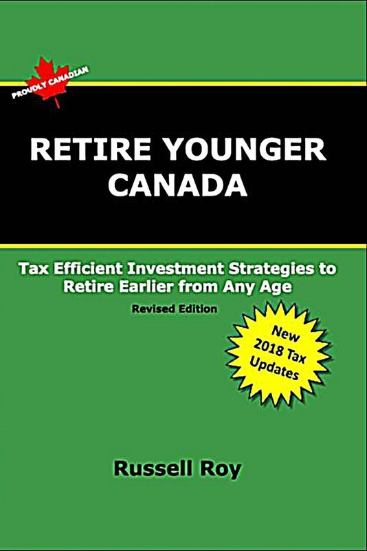 Retire Younger Canada - 2018 Revised Edition - Paperback