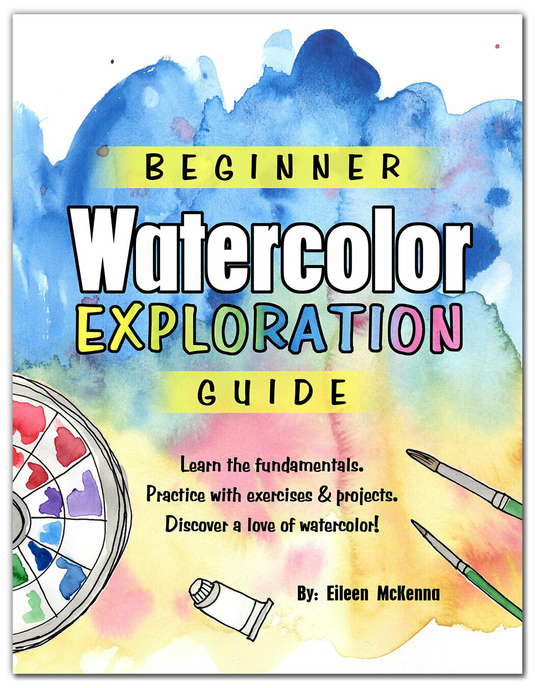 Beginner Watercolor Exploration Guide {pdf download}