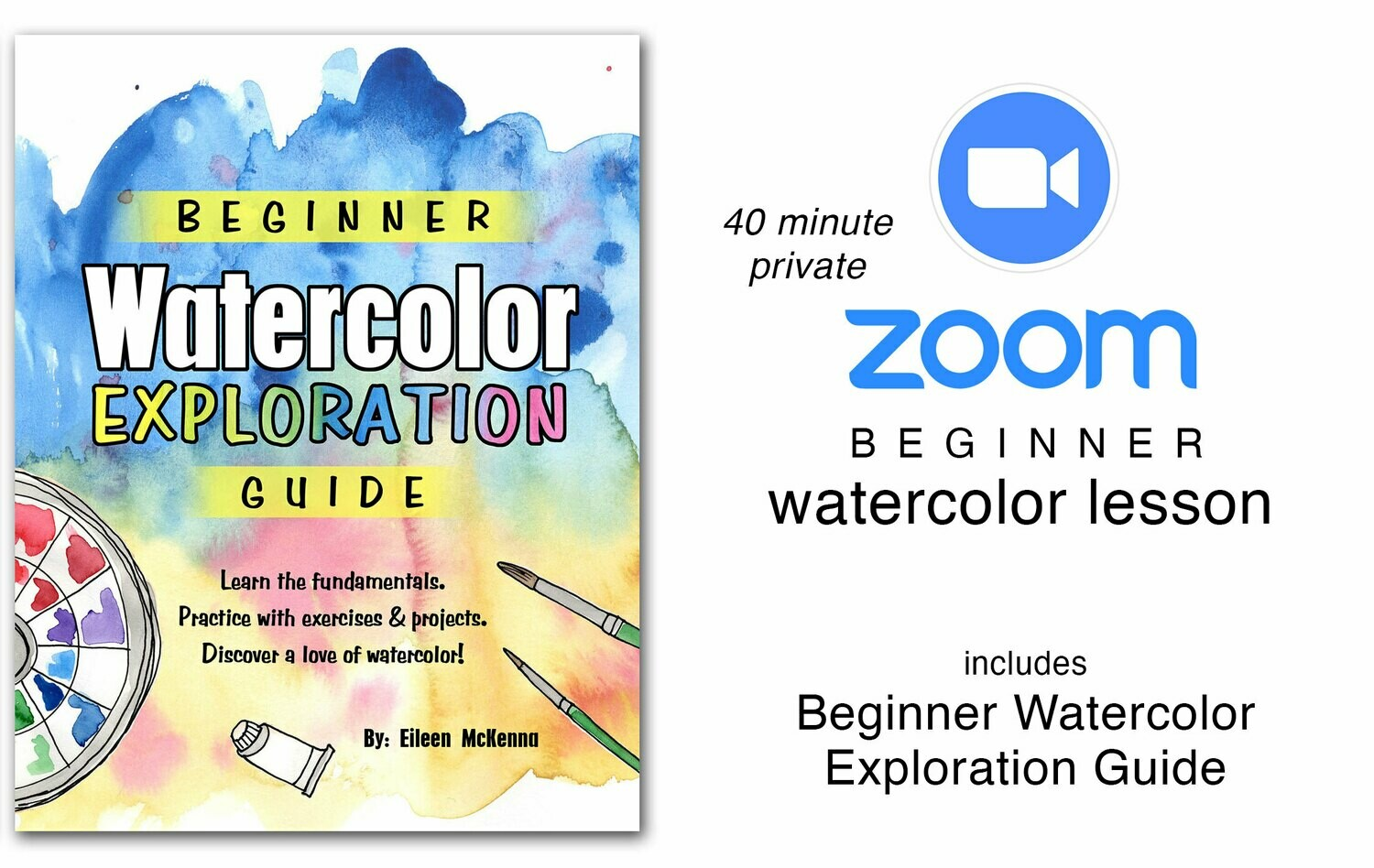 Private ZOOM Lesson and Beginner Watercolor Exploration Guide {pdf download}