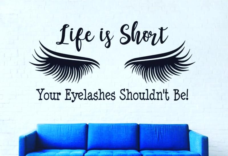 3D wall decor-eyelash beauty salon 3D decoration-life is short, your eyelashes shouldn't be!