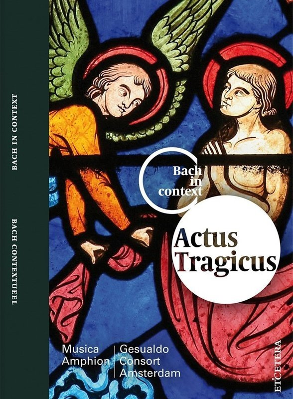 Bach in Context V - Actus Tragicus