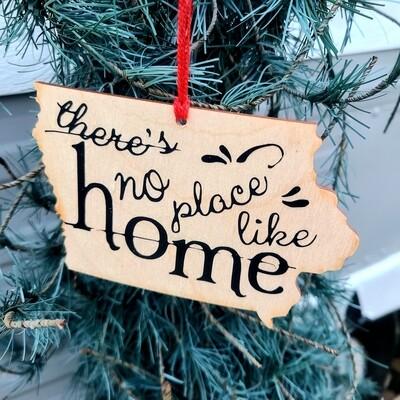 Iowa NO PLACE Ornament
