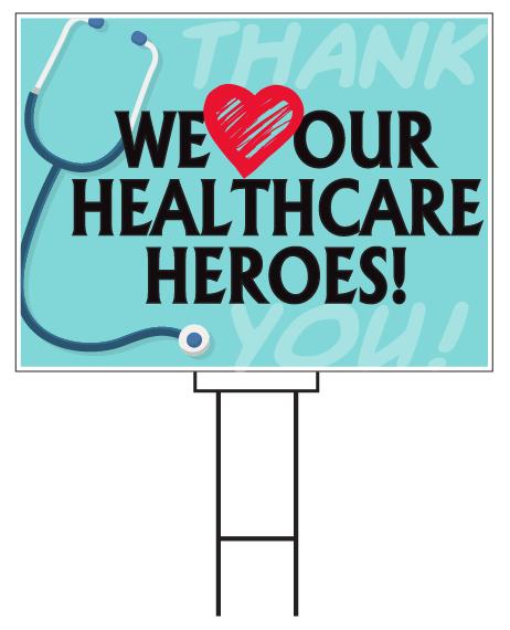 Healthcare Heroes Yard Sign