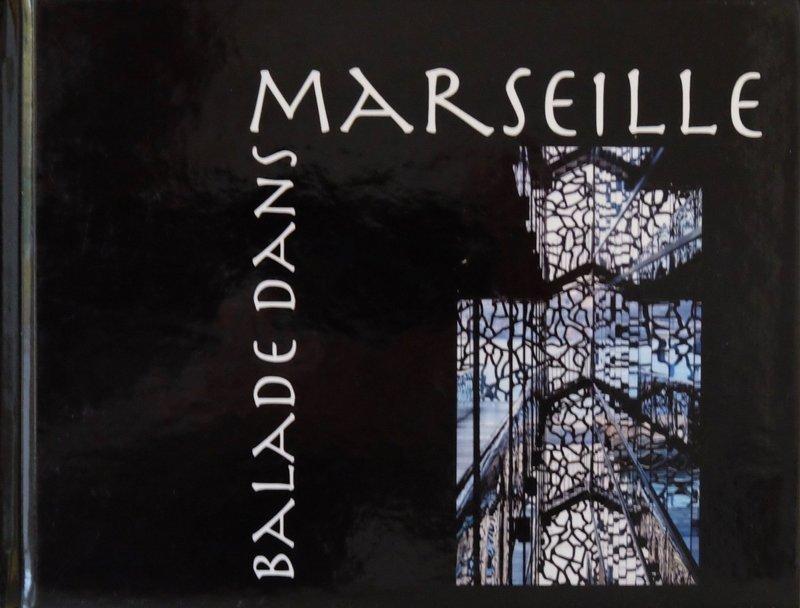 Balade dans Marseille