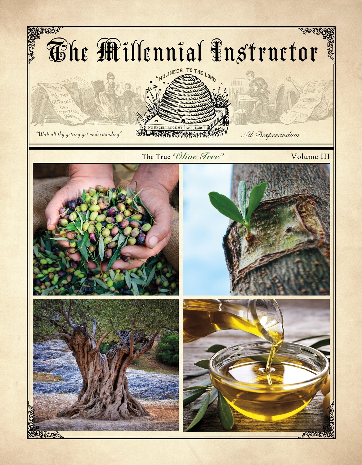 """Volume III """"The True Olive Tree"""" Pre-Order (Will Ship March 15, 2021)"""