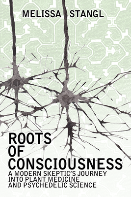 Roots of Consciousness [Book]