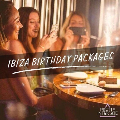 Ibiza Birthday Packages - Tell us your group name, size & dates for your own customized page...