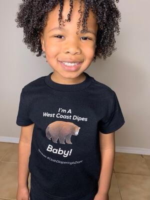 West Coast Dipes Baby - TShirt or Onesie