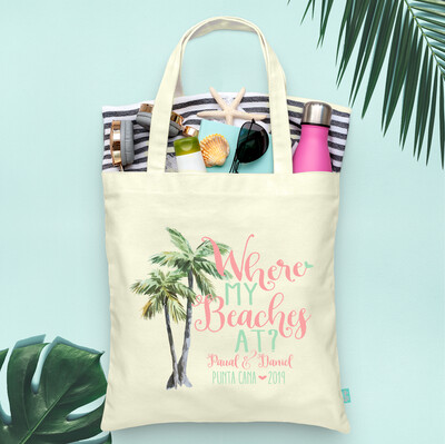 Wedding Welcome Tote Bag - Destination Wedding - Where My Beaches At Palm Trees Destination Beach Wedding