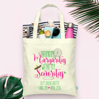 Drinking Margaritas with My Senoritas -Mexico Bachelorette Tote Bag