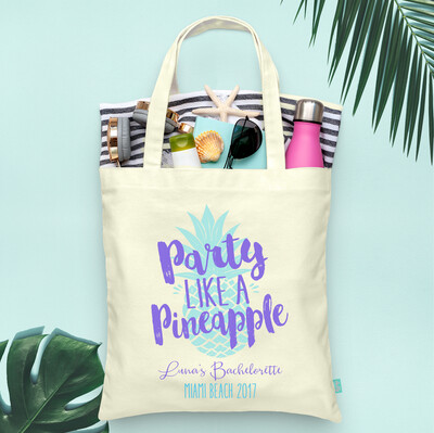 Party Like A Pineapple -Beach Bachelorette Tote Bag