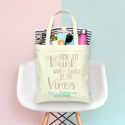Time to Drink In Vines & Dance Bachelorette Tote