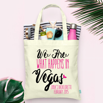 We Are What Happens in Vegas Bachelorette Tote Bag