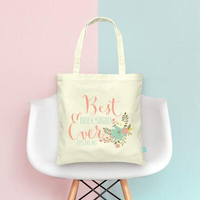 Best Bridesmaid Ever -Wedding Tote Bag