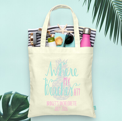 Where My Beaches At -Beach Bachelorette Tote Bag