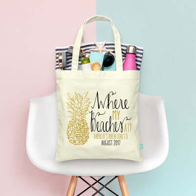 Where My Beaches At Pineapple -Beach Bachelorette Tote Bag