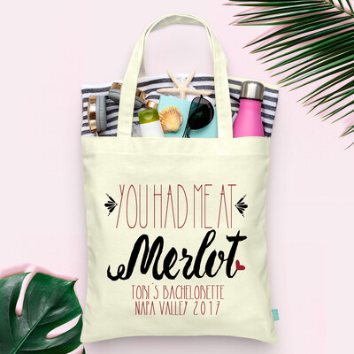 You Had Me At Merlot Wine Country Napa Sonoma Vineyard Bachelorette Tote Bag