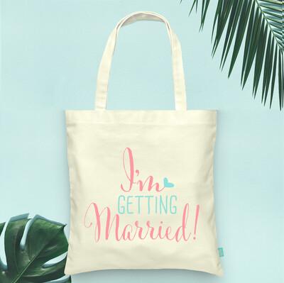 I'm Getting Married Wedding Tote Bag