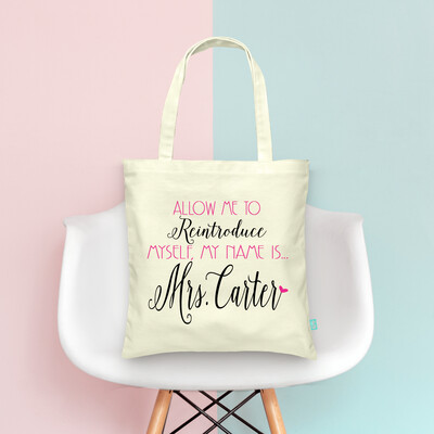 Newly Mrs Allow Me To Reintroduce Myself Wedding Tote Bag