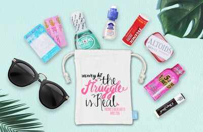 Struggle Is Real -Bachelorette Hangover Favor Bag