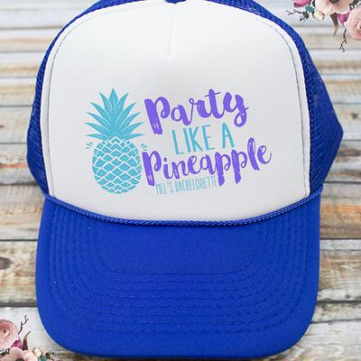 Party Like A Pineapple Beach Bachelorette Party Trucker Hat